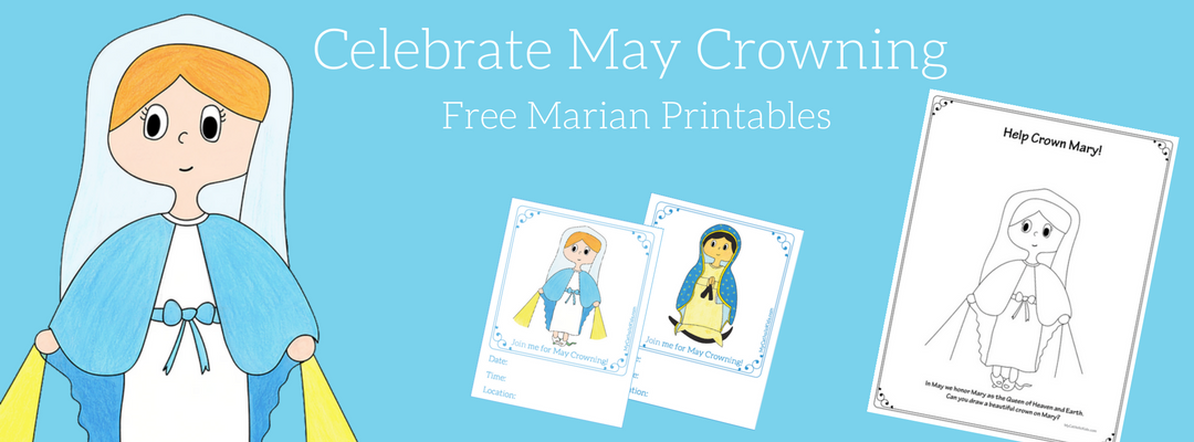 Blessed Mother with Mary Crowning Printables